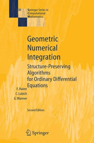 Geometric Numerical Integration: Structure-Preserving Algorithms for Ordinary Differential Equations 9783540306634