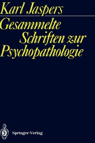 Gesammelte Schriften Zur Psychopathologie 9783540519355