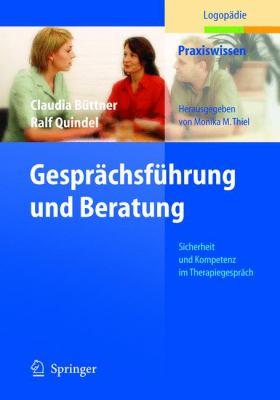 Gespr Chsf Hrung Und Beratung: Sicherheit Und Kompetenz Im Therapiegespr Ch 9783540235446