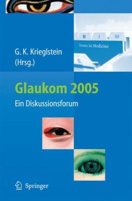 Glaukom 2005: Ein Diskussionsforum 9783540296775