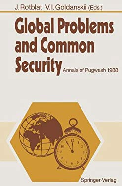 Global Problems and Common Security: Annals of Pugwash 1988 9783540516996
