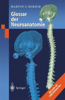 Glossar Der Neuroanatomie 9783540660002
