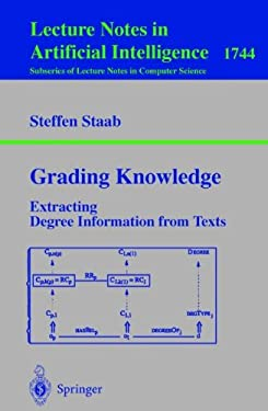 Grading Knowledge: Extracting Degree Information from Texts 9783540669340