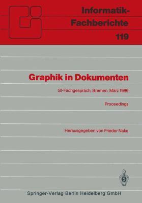 Graphik in Dokumenten: Zweites Fachgesprach Der GI-Fachgruppe