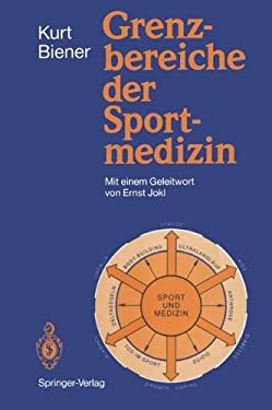 Grenzbereiche Der Sportmedizin 9783540521686