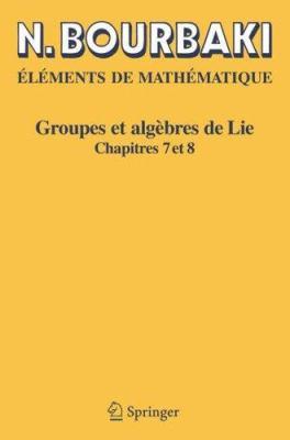Groupes Et Alg Bres de Lie: Chapitres 7 Et 8 9783540339397