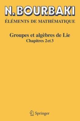 Groupes Et Alg Bres de Lie: Chapitres 2 Et 3 9783540339403