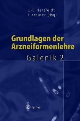 Grundlagen Der Arzneiformenlehre: Galenik 2 9783540652915