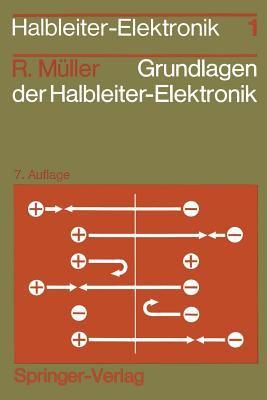 Grundlagen Der Halbleiter-Elektronik 9783540589129