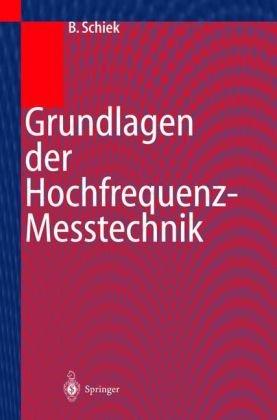 Grundlagen Der Hochfrequenz-Messtechnik 9783540649304