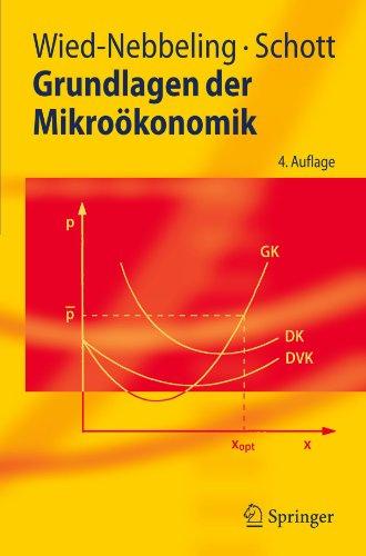 Grundlagen Der Mikro Konomik 9783540738688
