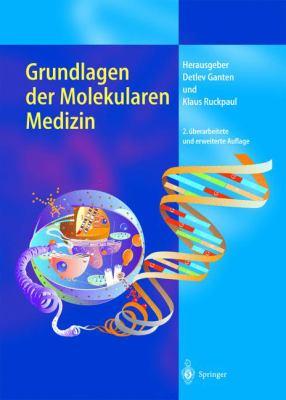 Grundlagen Der Molekularen Medizin 9783540432074