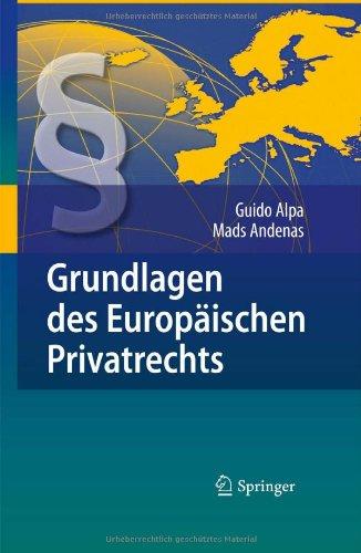 Grundlagen Des Europaischen Privatrechts 9783540795858