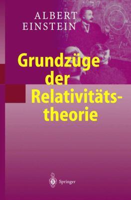 Grundza1/4ge Der Relativitatstheorie 9783540435129