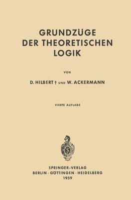 Grundza1/4ge Der Theoretischen Logik 9783540058434