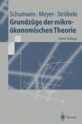 Grundzuge Der Mikrookonomischen Theorie 9783540660811