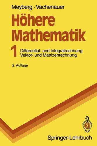 H Here Mathematik: Differential- Und Integralrechnung Vektor- Und Matrizenrechnung 9783540531906