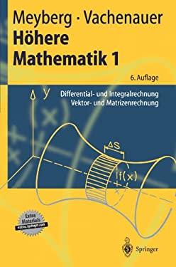 H Here Mathematik 1: Differential- Und Integralrechnung. Vektor- Und Matrizenrechnung 9783540418504