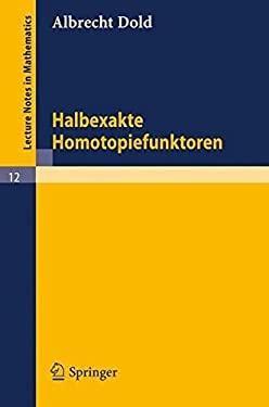 Halbexakte Homotopiefunktoren 9783540035954