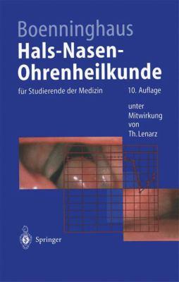 Hals-Nasen-Ohrenheilkunde: Fur Studierende Der Medizin (10., Uber Arb. U. Erg. Aufl.) 9783540603962