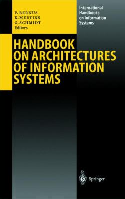 Handbook on Architectures of Information Systems 9783540644538