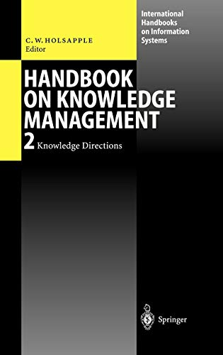 Handbook on Knowledge Management 2: Knowledge Directions 9783540438489