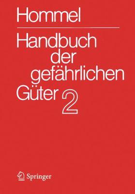 Handbuch Der Gef Hrlichen G Ter. Band 2: Merkbl Tter 415-802