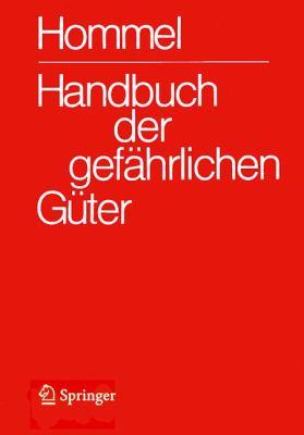 Handbuch Der Gefahrlichen Guter. Band 3: Merkblatter 803-1205