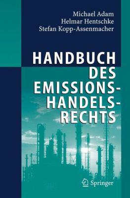 Handbuch Des Emissionshandelsrechts 9783540236405