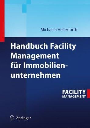 Handbuch Facility Management F R Immobilienunternehmen 9783540321965