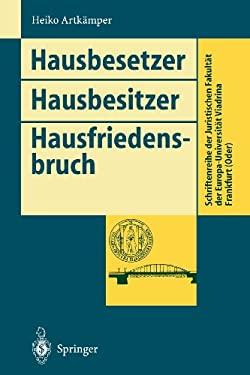 Hausbesetzer Hausbesitzer Hausfriedensbruch 9783540590057