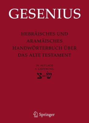Hebr Isches Und Aram Isches Handw Rterbuch Ber Das Alte Testament: 5. Lieferung Sade Bis Sin 9783540785996
