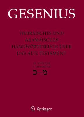 Hebr Isches Und Aram Isches Handw Rterbuch Ber Das Alte Testament: 3. Lieferung Kaf - Mem 9783540235422