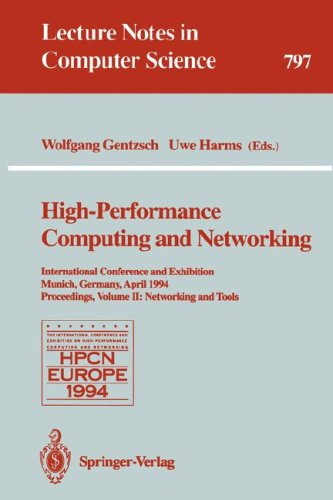 High-Performance Computing and Networking: International Conference and Exhibition, Munich, Germany, April 18 - 20, 1994. Proceedings. Volume 1: Appli 9783540579809