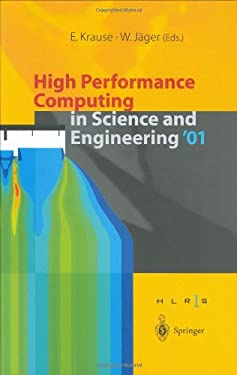 High Performance Computing in Science and Engineering 2001: Transaction for the High Performance Computing Center, Stuttgart 2001 9783540426752
