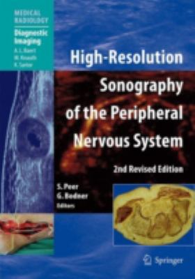 High-Resolution Sonography of the Peripheral Nervous System 9783540490838