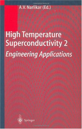 High Temperature Superconductivity 2: Engineering Applications 9783540406396
