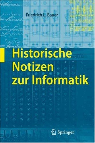 Historische Notizen Zur Informatik 9783540857891