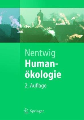 Human Kologie: Fakten - Argumente - Ausblicke 9783540211600