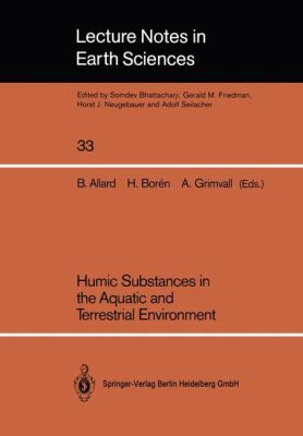 Humic Substances in the Aquatic and Terrestrial Environment: Proceedings of an International Symposium Linkaping, Sweden, August 21-23, 1989 9783540537021