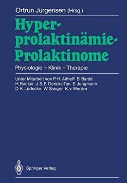 Hyperprolaktin Mie Prolaktinome: Physiologie Klinik Therapie 9783540191773