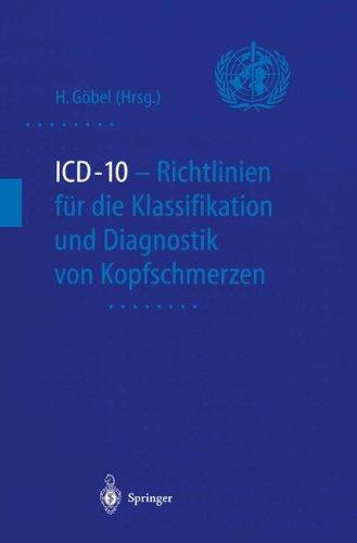 ICD-10 - Richtlinien F R Die Klassifikation Und Diagnostik Von Kopfschmerzen 9783540652427