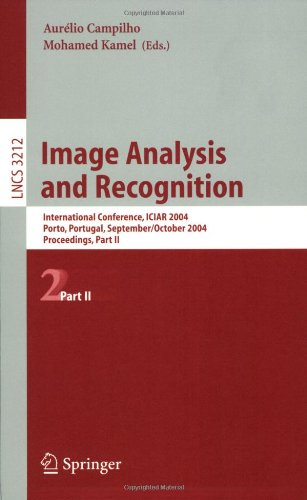 Image Analysis and Recognition: International Conference, ICIAR 2004, Porto, Portugal, September 29-October 1, 2004, Proceedings, Part II 9783540232407