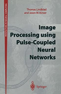 Image Processing Using Pulse-Coupled Neural Networks 9783540762645