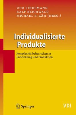 Individualisierte Produkte-Komplexitat Beherrschen in Entwicklung und Produktion 9783540255062