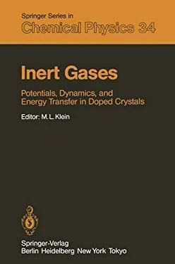 Inert Gases: Potentials, Dynamics, and Energy Transfer in Doped Crystals 9783540131281