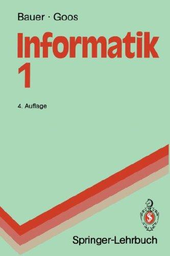 Informatik 1: Eine Einf Hrende Bersicht 9783540527909