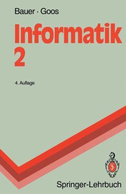 Informatik 2: Eine Einf Hrende Bersicht 9783540555674