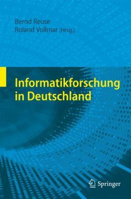 Informatikforschung in Deutschland 9783540765493