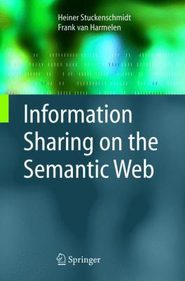 Information Sharing on the Semantic Web 9783540205944